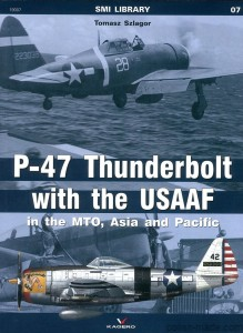 SMI LIBRARY 07 - P-47 THUNDERBOLT in the MTO, Asia