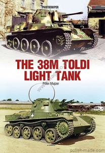 PHOTOSNIPER 31 - The 38M Toldi Light Tank